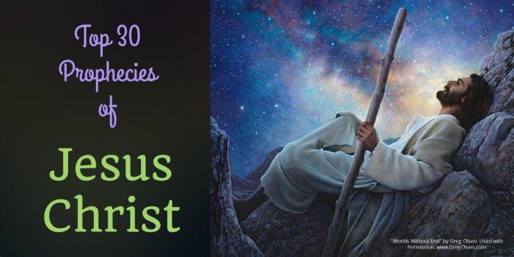 Top 30 prophecies of Jesus