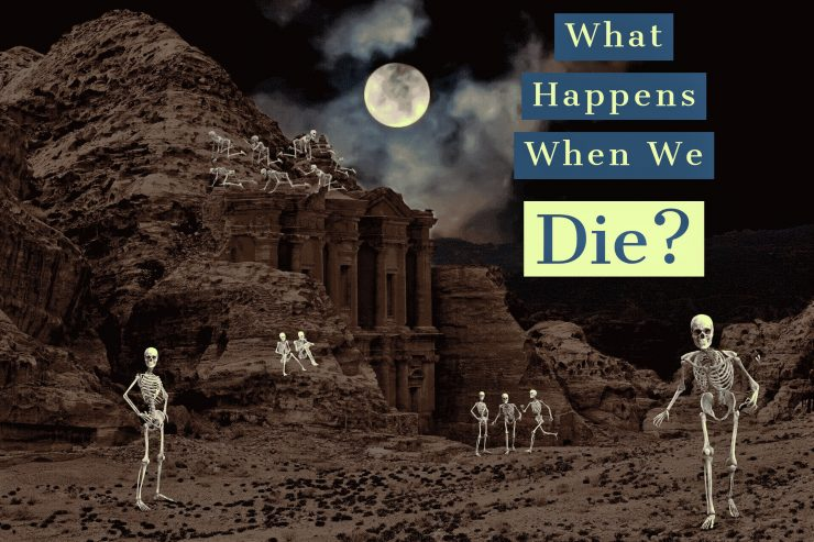 What happens to our bodies when we die
