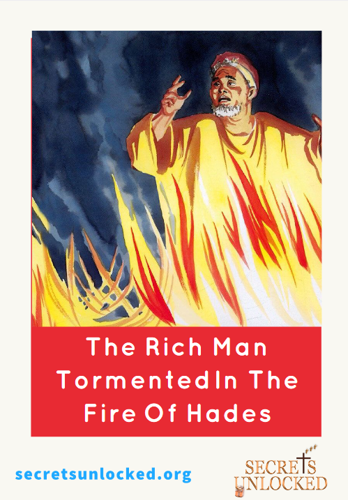 Jesus said that Immortal Soul Tormented in Hades